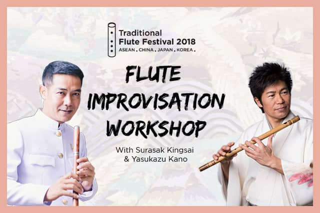 Traditional Flute Festival 2018 in Singapore- Flute Improvisation Workshop
