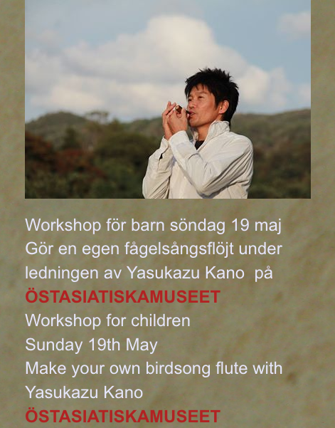 14~21 May 2019     Concert & WS of Yasukazu KANO in Sweden