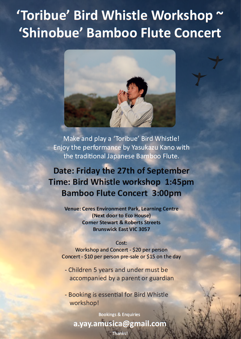 Toribue the Bird whistle workshop and Shinobue the Bamboo Flute concert